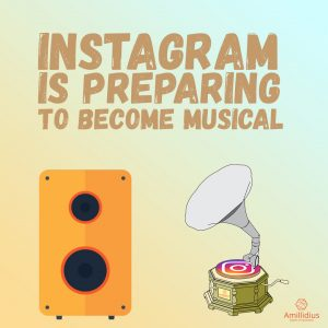 Instagram is preparing to become musical