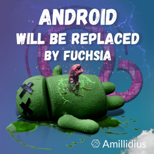 Android will be replaced by Fuchsia