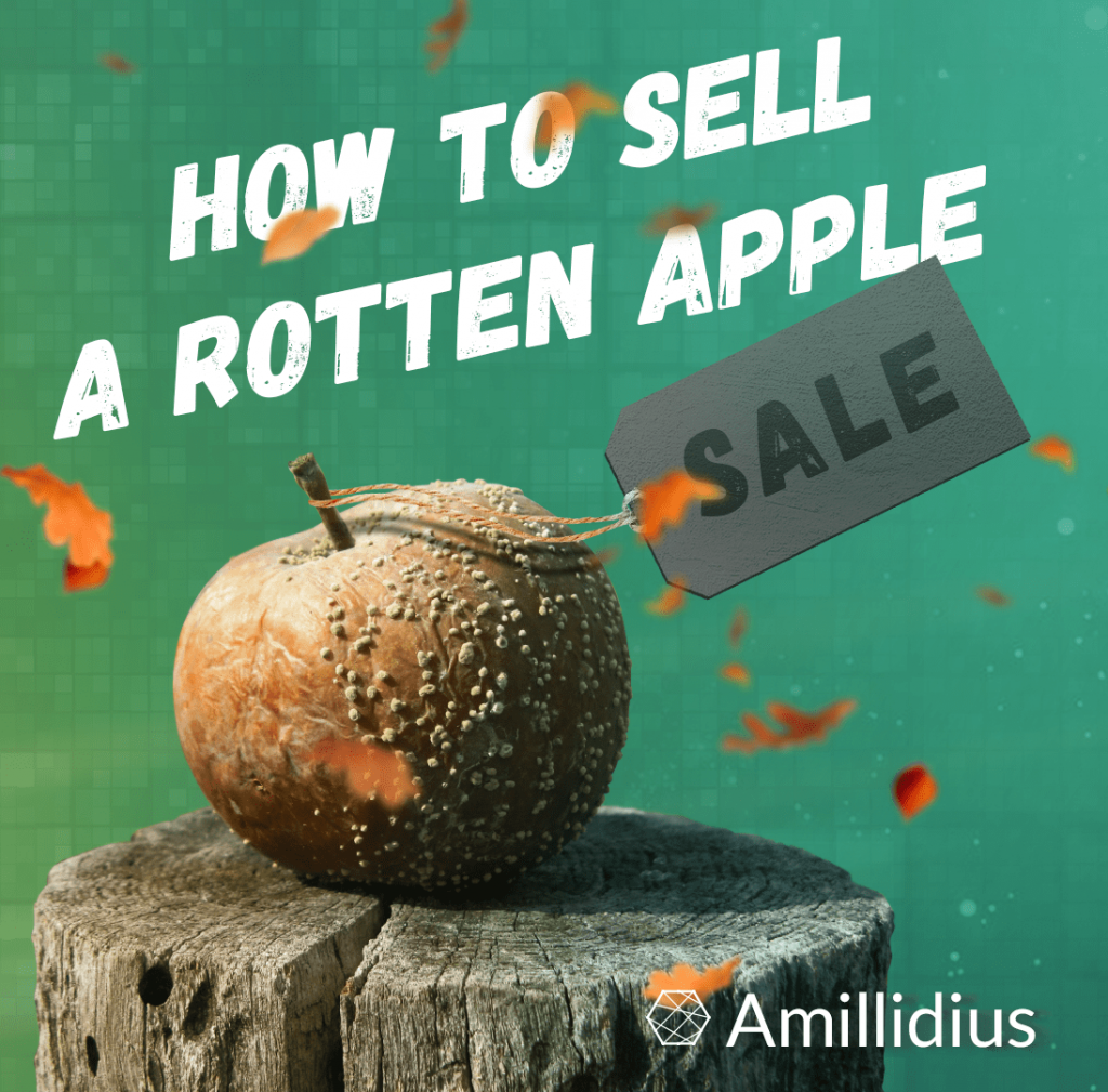 How to sell a rotten apple