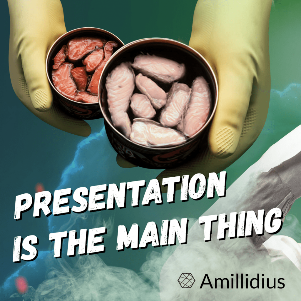 Presentation is the main thing