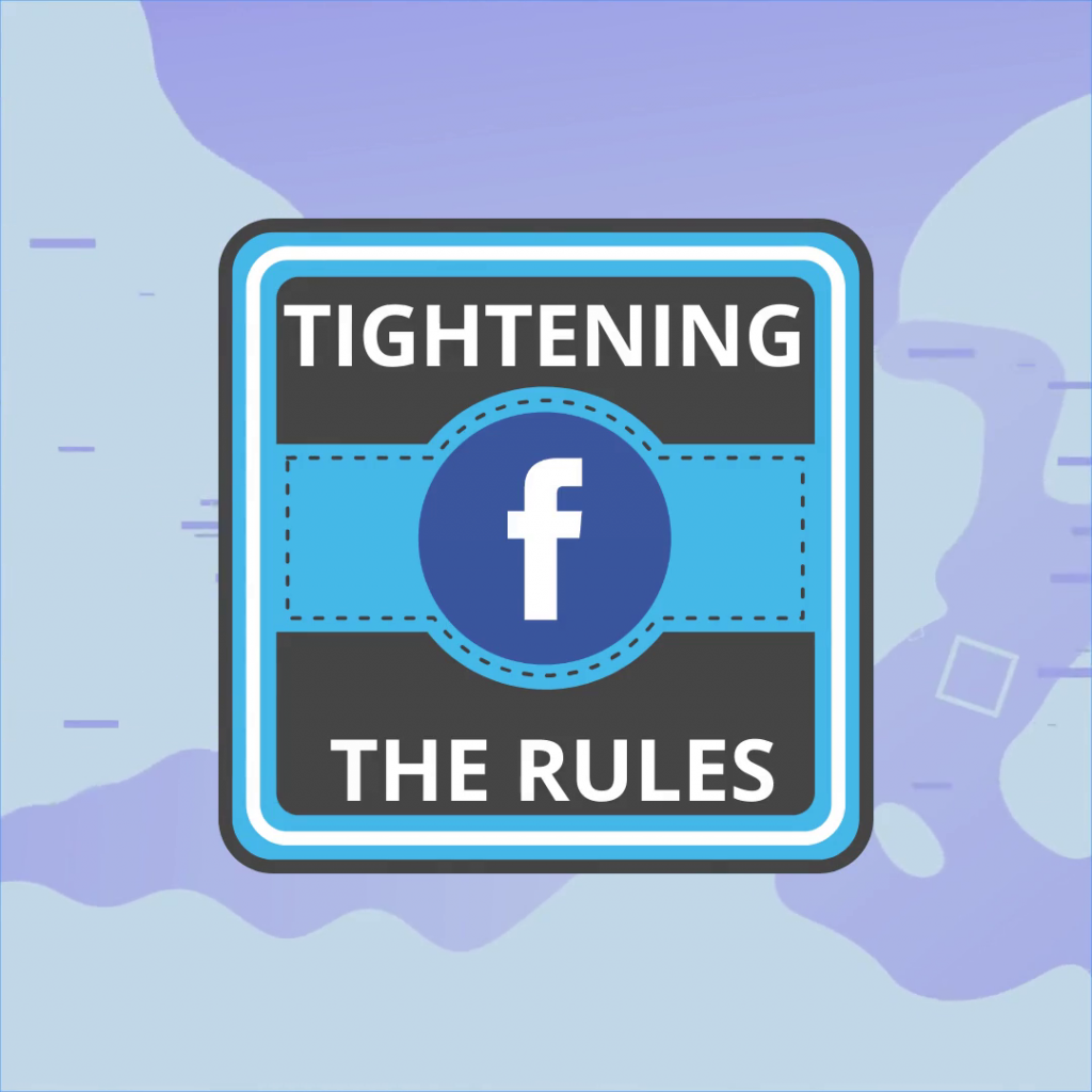 Facebook tightened the rules for advertising