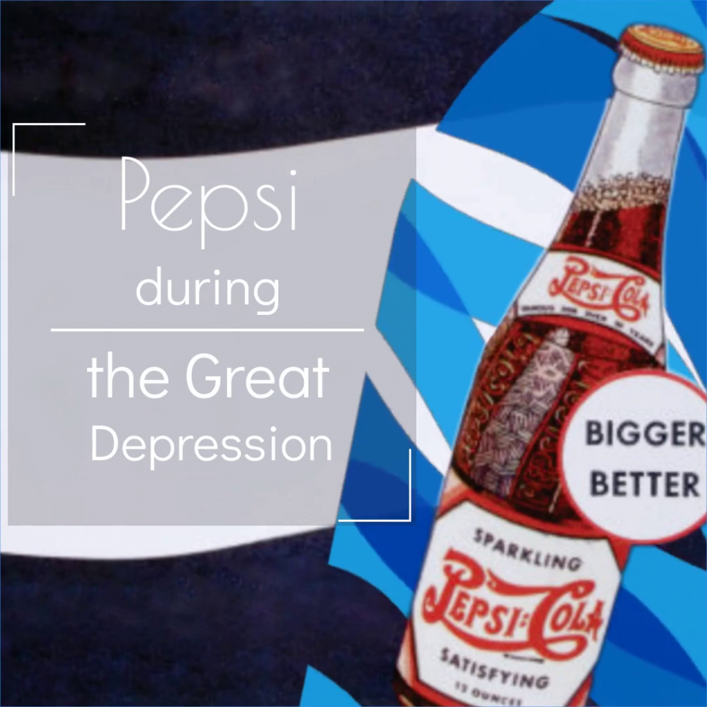 Pepsi, the Great Depression