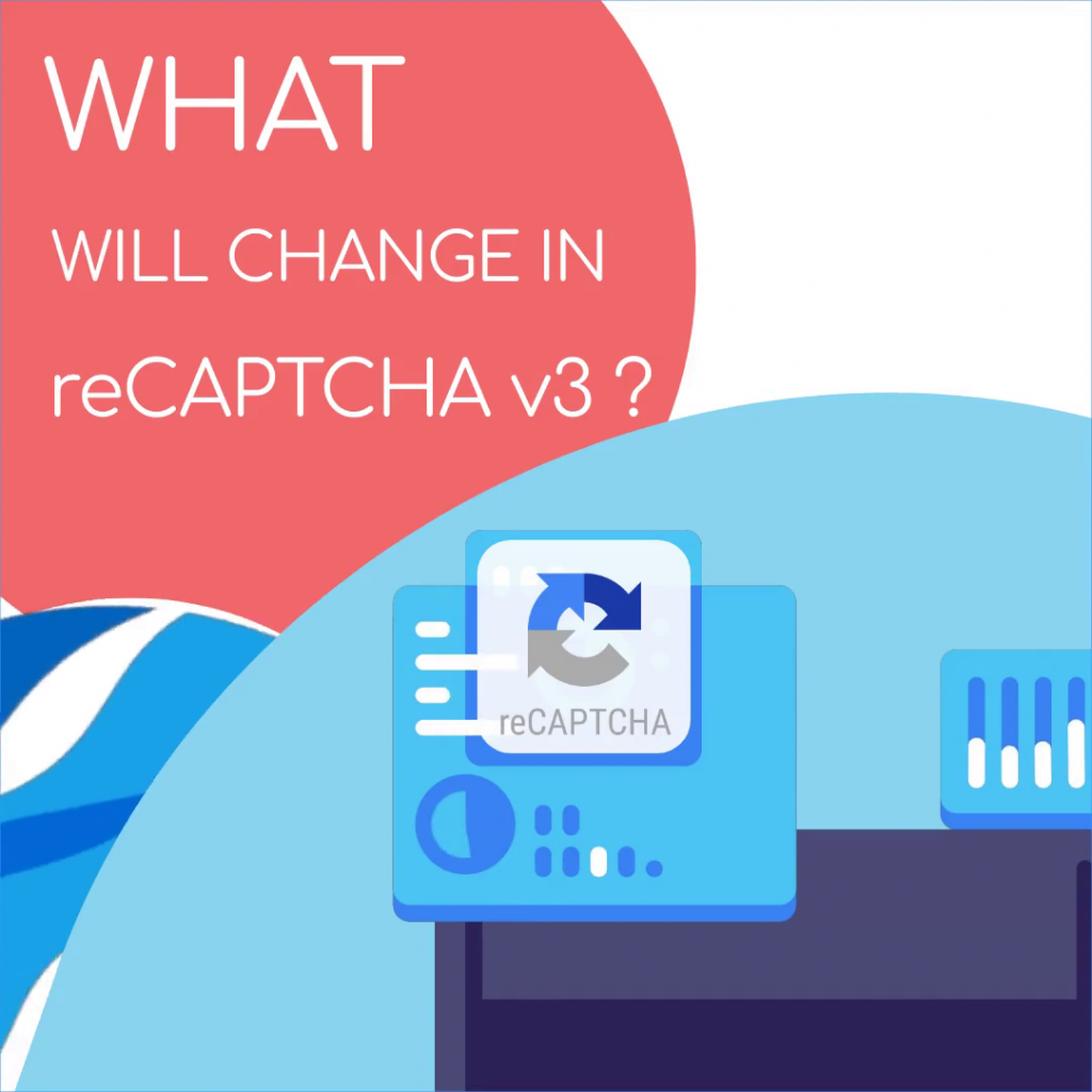 Google has released reCAPTCHA v3
