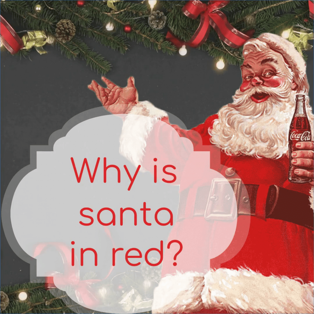 Were wondering why Santa Claus in red?